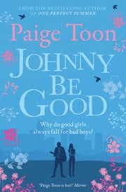 Johnny Be Good ebook by Paige Toon