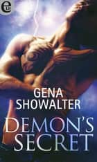 Demon's secret (eLit) ebook by Gena Showalter