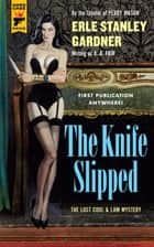 The Knife Slipped ebook by