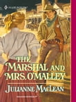 The Marshal and Mrs. O'Malley