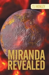 MIRANDA REVEALED ebook by T J Henley