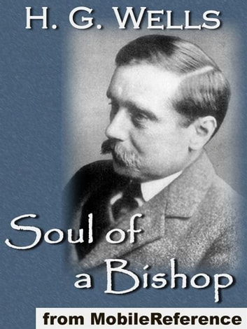 Soul Of A Bishop (Mobi Classics) ebook by H.G. Wells
