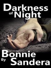 Darkness of Night ebook by Bonnie Sandera
