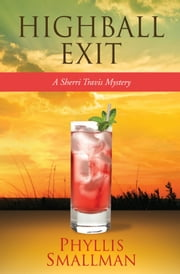 Highball Exit ebook by Phyllis Smallman