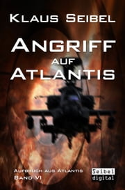 Angriff auf Atlantis eBook by Klaus Seibel