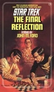 The Final Reflection ebook by John M. Ford