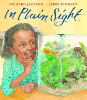 In Plain Sight - A Game ebook by Richard Jackson,Jerry Pinkney