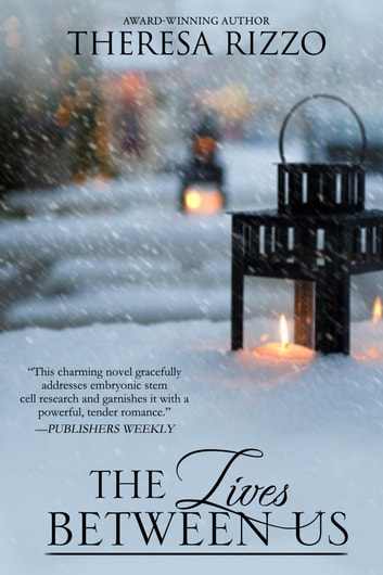 The Lives Between Us (Destiny, #3) ebook by Theresa Rizzo