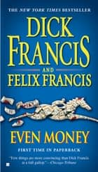 Even Money ekitaplar by Dick Francis, Felix Francis