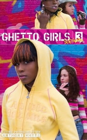 Ghetto Girls 3 - Soo Hood ebook by Anthony Whyte