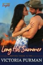 Long Hot Summer ekitaplar by Victoria Purman