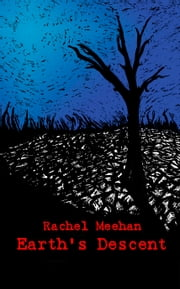 Earth's Descent - Book Three ebook by Rachel Meehan