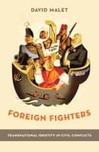 Foreign Fighters ebook by David Malet