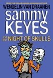 Sammy Keyes and the Night of Skulls
