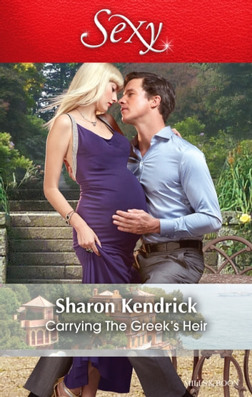Carrying The Greek's Heir 電子書 by Sharon Kendrick