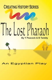 The Lost Pharaoh ebook by Brian Twiddy