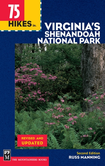 75 Hikes in Virginia Shenandoah National Park ebook by Russ Manning