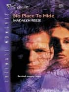 No Place to Hide ebook by Madalyn Reese