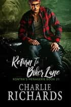 Return To Biker Lane ebook by Charlie Richards