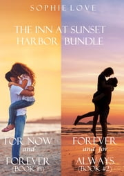 The Inn at Sunset Harbor Bundle (Books 1 and 2)