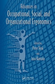 Advances in Occupational, Social, and Organizational Ergonomics ebook by Salvendy, Gavriel