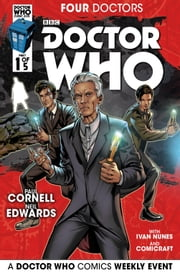 Doctor Who: 2015 Event: Four Doctors #1 ebook by Paul Cornell,Neil Edwards,Ivan Nunes