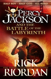 Percy Jackson and the Battle of the Labyrinth ebook by Rick Riordan