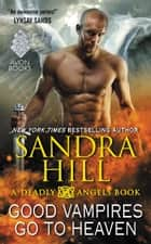 Good Vampires Go to Heaven ebook by Sandra Hill
