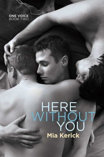 Here Without You ebook by Mia Kerick