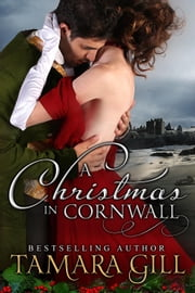 A Christmas in Cornwall ebook by Tamara Gill