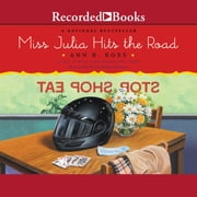 Miss Julia Hits the Road audiobook by Ann B. Ross