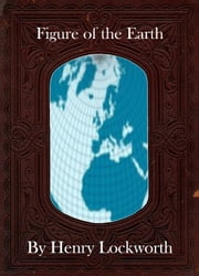 Figure of the Earth ebook by Henry Lockworth,Eliza Chairwood,Bradley Smith