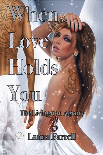 When Love Holds You ebook by Lanna Farrell