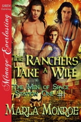 The Ranchers Take a Wife ebook by Marla Monroe