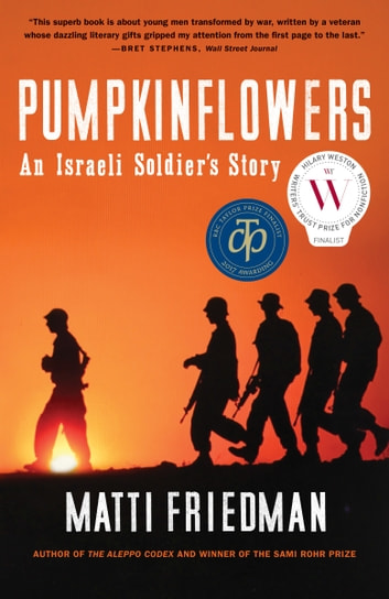 Pumpkinflowers - An Israeli Soldier's Story ebook by Matti Friedman