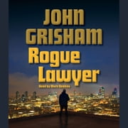Rogue Lawyer audiobook by John Grisham
