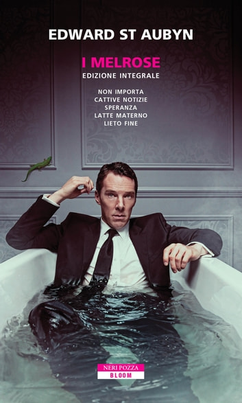 I Melrose - Edizione integrale ebook by Edward St Aubyn