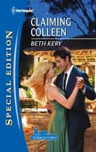 Claiming Colleen eBook by Beth Kery