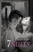 7 nuits eBook by Jeanette Grey