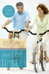 Seek God First ebook by First Place 4 Health