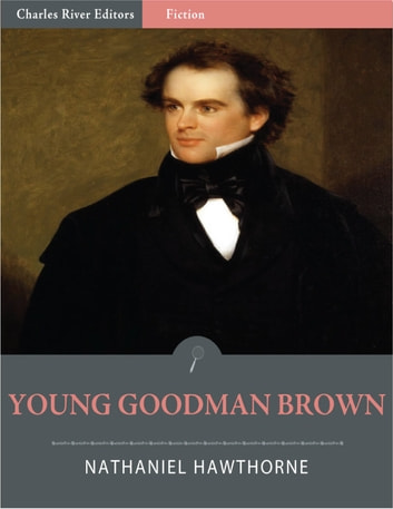 the use of allegory in the novel young goodman brown by nathaniel hawthorne