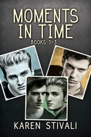 Moments in Time ebook by Karen Stivali