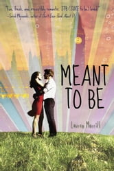 Meant to Be ebook by Lauren Morrill