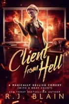Client from Hell ebook by R.J. Blain