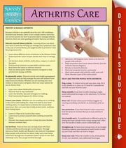 Arthritis Care - Speedy Study Guides ebook by Speedy Publishing