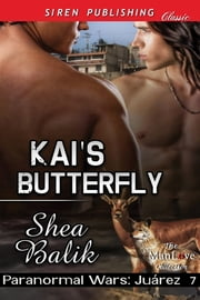 Kai's Butterfly ebook by Shea Balik