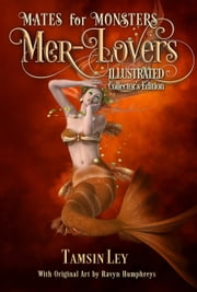 Mer-Lovers - Illustrated Collectors Edition ebook by Tamsin Ley