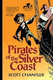 Pirates of the Silver Coast ebook by Scott Chantler