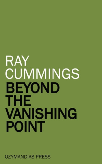 Beyond the Vanishing Point ebook by Ray Cummings