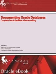 Documenting Oracle Databases ebook by Ault, Mike
